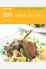 Hamlyn All Colour Cookery: 200 Meals for Two: Hamlyn All Colour Cookbook Kindle Edition
