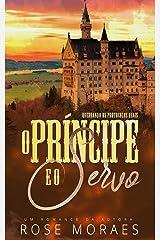 O Príncipe e o Servo eBook Kindle