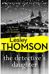 The Detective's Daughter: a gripping, Sunday Times crime club thriller to lose yourself in (The Detective's Daughter Series Book 1) Kindle Edition