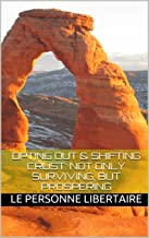Opting Out & Shifting Crust: Not Only Surviving, But Prospering