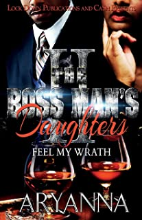 The Boss Man's Daughters 2: Feel My Wrath