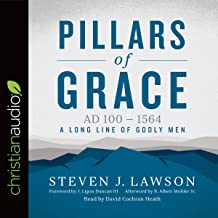 Pillars of Grace: AD 100 - 1564