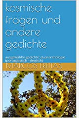 kosmische fragen und andere gedichte: ausgewählte gedichte: dual-anthologie (portugiesisch - deutsch) (German Edition) Kindle Edition