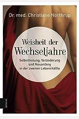 Weisheit der Wechseljahre (German Edition) Format Kindle