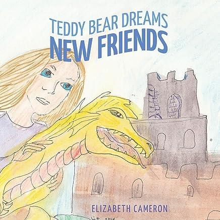 Teddy Bear Dreams: New Friends