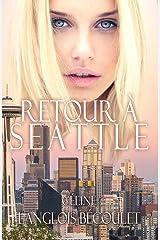 Retour à Seattle Format Kindle