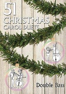 51 Christmas Carol Duets Double Bass