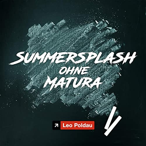 Summersplash ohne Matura (Hitstorm Dance Mix)
