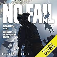 No Fail: Galaxy's Edge: Dark Operator, Book 3