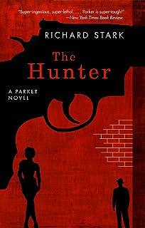 The Hunter: A Parker Novel (Parker Novels Book 1)
