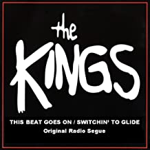 This Beat Goes On/Switchin' To Glide (Original Radio Seque)