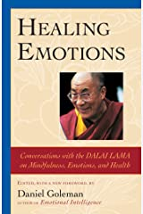Healing Emotions: Conversations with the Dalai Lama on Mindfulness, Emotions, and Health Kindle Edition