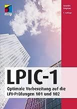 LPIC-1: Optimale Vorbereitung auf die LPI-Prüfungen 101 und 102 (mitp Professional) (German Edition)