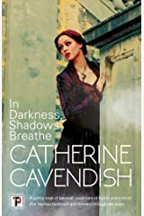 In Darkness, Shadows Breathe Kindle Edition