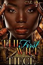 The First Wife: An Urban Fiction Romance Novel