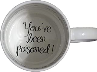 you have been poisoned mug
