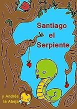 Stantiago la Serpiente (Spanish Edition)