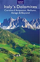 Italy's Dolomites - Cortina d'Ampezzo, Belluno, Asiago & Beyond (Travel Adventures)