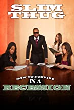 How To Survive in a Recession