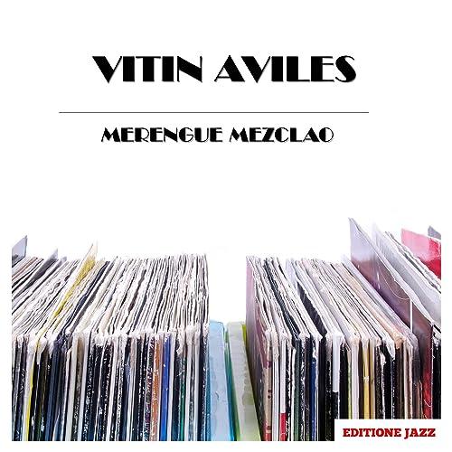 Me Gusta El Merengue by Vitin Aviles on Amazon Music