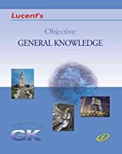 Objective General Knowledge Lucent's for Competitive Examination (Latest Edition)-2018