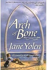 Arch of Bone Kindle Edition