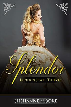 Splendor (London Jewel Thieves)