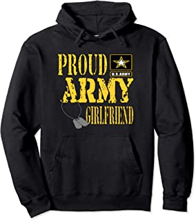Proud Army Girlfriend Pullover Hoodie Military Shirt