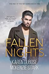 Fallen Nights (The Rise of The Yeti Series Book 1) Kindle Edition