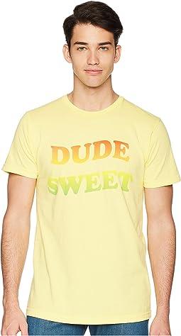 Dude Sweet Premium Tee