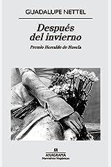 Después del invierno (Narrativas hispánicas nº 539) (Spanish Edition) Kindle Edition