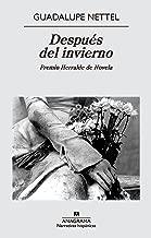 Después del invierno (Narrativas hispánicas nº 539) (Spanish Edition)