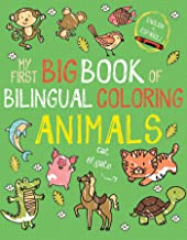 My First Big Book of Bilingual Coloring Animals (My First Big Book of Coloring)