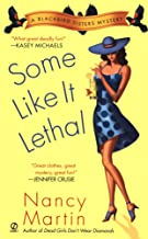 Some Like it Lethal: A Blackbird Sisters Mystery (The Blackbird Sisters Mystery Series Book 3)