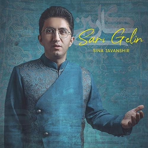 Sari Gelin By Sina Javanshir On Amazon Music Amazon Com