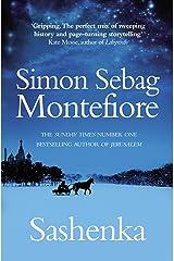 Sashenka (The Moscow Trilogy Book 1) Kindle Edition