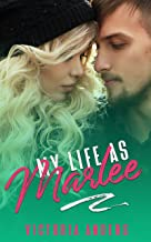 My Life as Marlee (My Life Series Book 3)