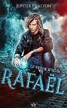 Rafaël (Le trône d'Illya t. 3)