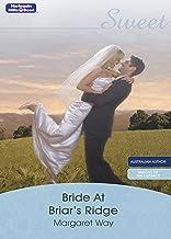 Bride At Briar's Ridge (Sweet S.)
