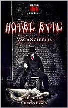 Hotel Evil: Vacancies: 13