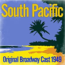 South Pacific - Original Broadway Cast 1949