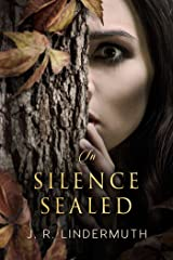 In Silence Sealed Kindle Edition