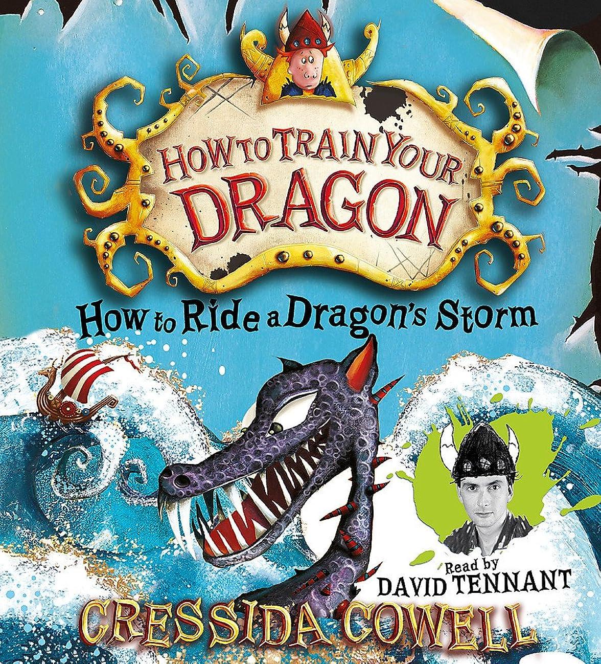 不安アヒル家事How to Ride a Dragon's Storm: Book 7 (How To Train Your Dragon)