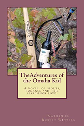 The Adventures of the Omaha Kid