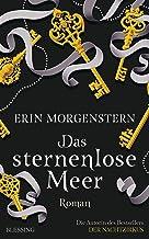 Das sternenlose Meer: Roman (German Edition)