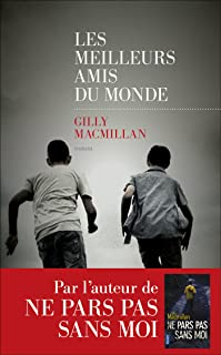 Les Meilleurs amis du monde (French Edition)