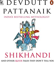 Shikhandi and Other Queer Stories They Don't Tell You