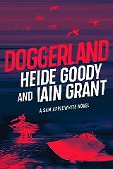Doggerland (Sam Applewhite Book 2) Kindle Edition