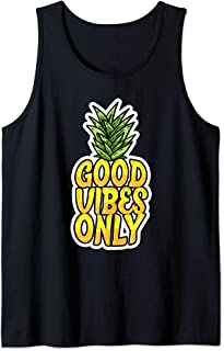 Good Vibes Only Pineapple Funny Positivity Words Fruit Gift Tank Top
