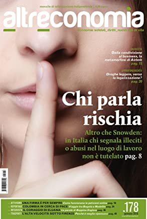 Chi parla rischia: Altro che Snowden: in Italia chi segnala illeciti o abusi nel luogo di lavoro non è tutelato